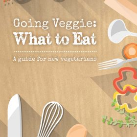 Going Veggie: What to Eat