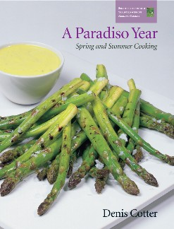 A Paradiso Year: Spring and Summer Cooking
